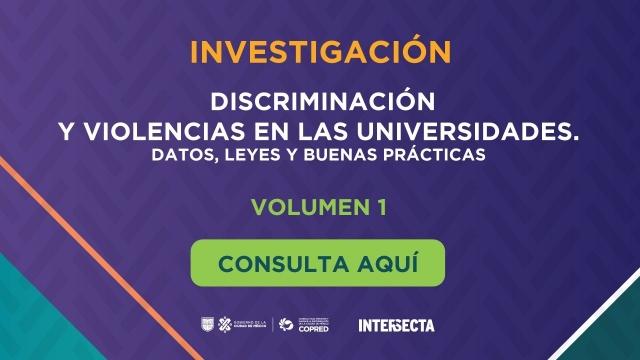 """""""Discriminación y violencia en las universidades"""""""