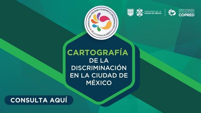 Cartografía de la Discriminación en la CDMX